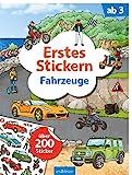 Erstes Stickern Fahrzeuge: Über 200 Sticker   Erstes Stickerheft für Kindergarten-Kinder ab 3 Jahren