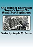 Old-School-Learning: Tower's Learn To Read For Beginners