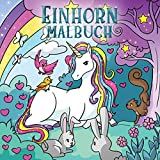 Einhorn Malbuch: Für Kinder im Alter von 4-8 Jahren (Malbücher für Kinder, Band 4)