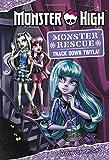 Monster High: Monster Rescue: Track Down Twyla!